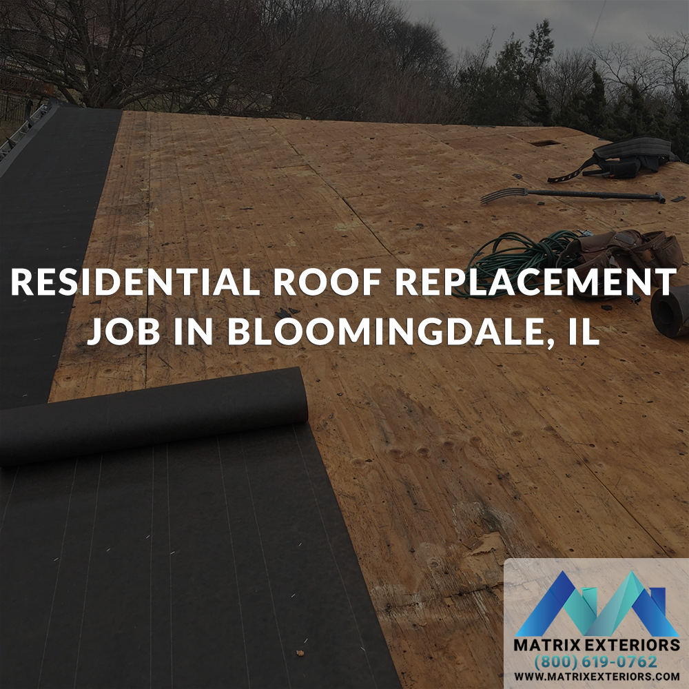 Residential Roof Replacement Bloomingdale, IL